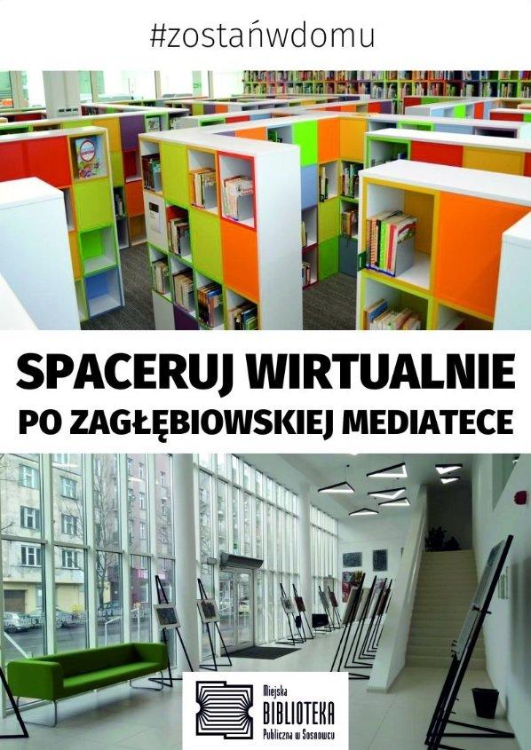 Wirtualny spacer po Zagłębiowskiej Mediatece? Czemu nie!