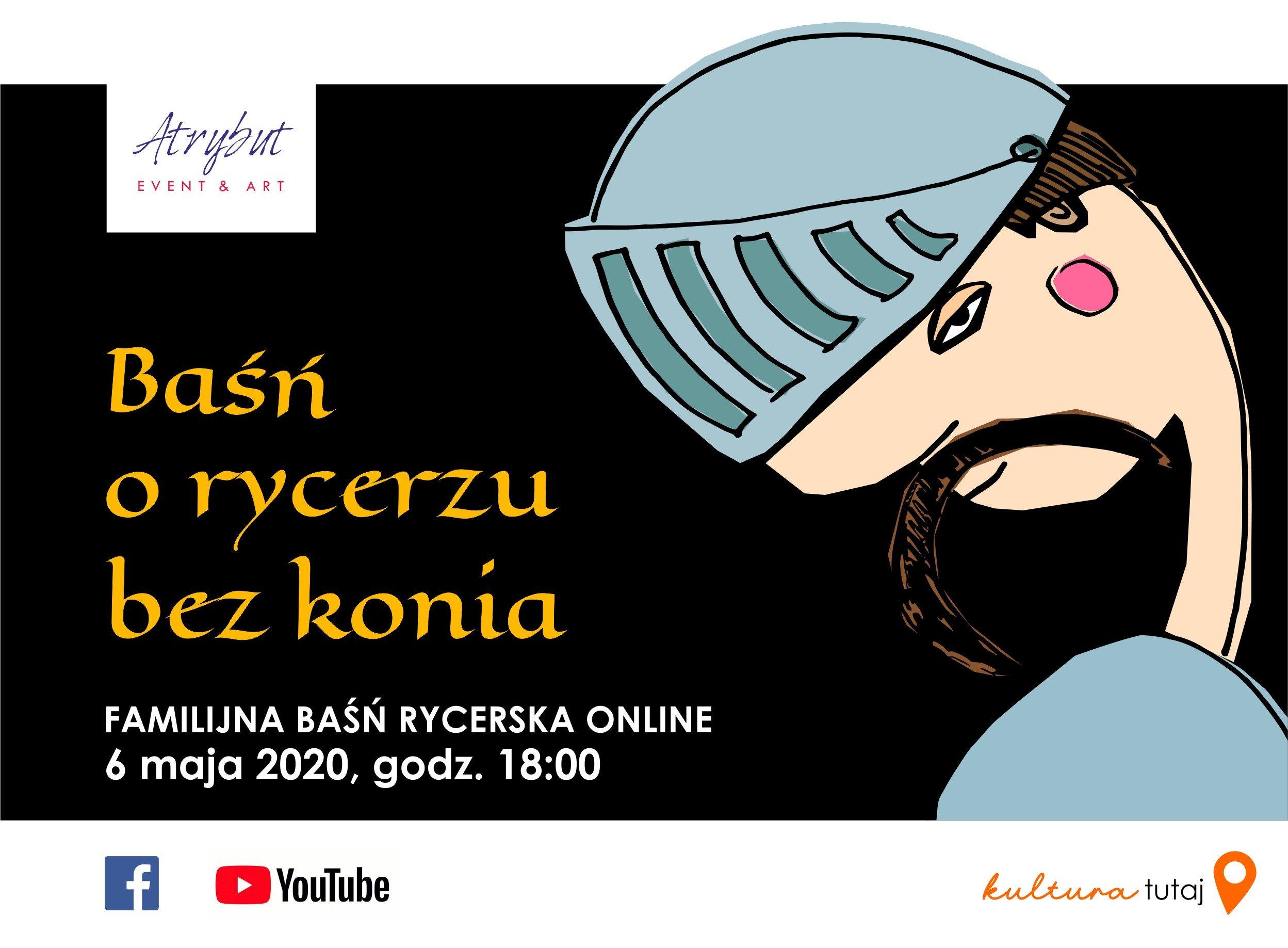 Familijna baśń rycerska po raz pierwszy online: Baśń o rycerzu bez konia