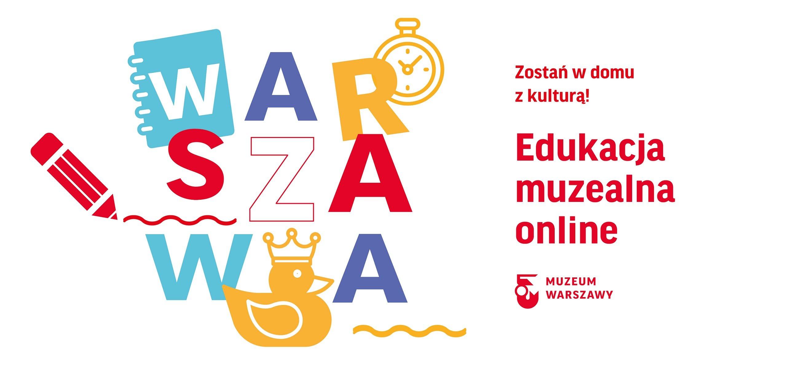 Edukacja on-line z Muzeum Warszawy