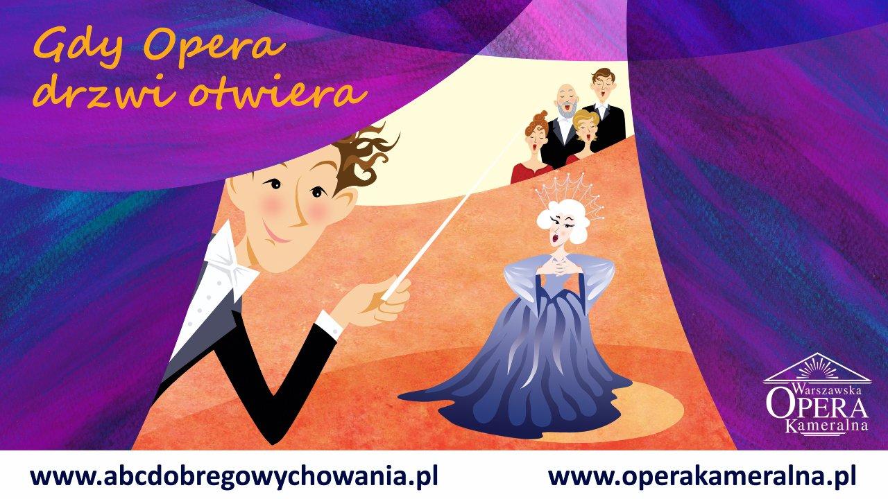 Warszawska Opera Kameralna: Gdy opera drzwi otwiera. Cykl dziecięcy online