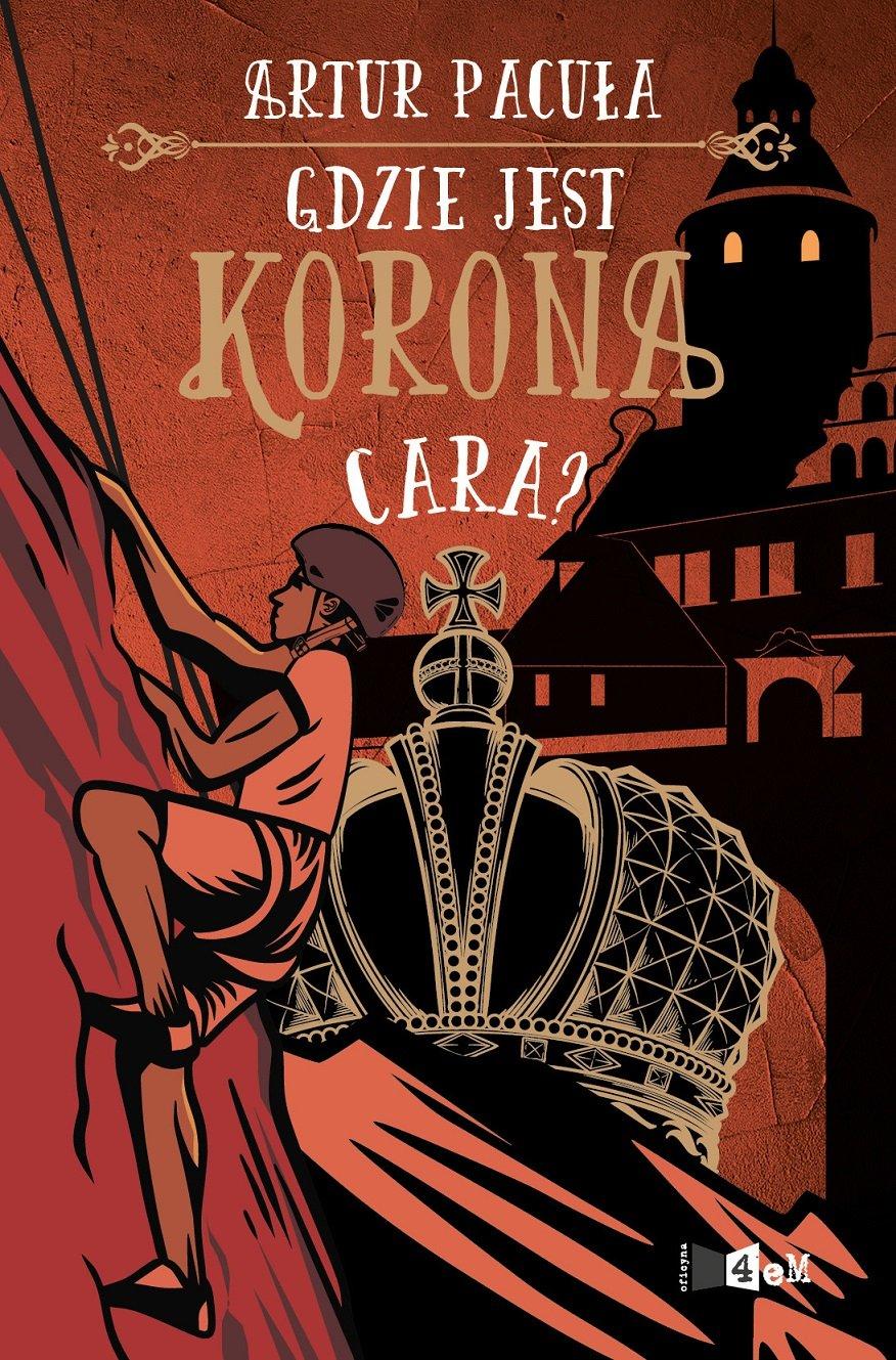 Gdzie jest korona cara? - wznowienie pierwszej części przygodowej serii