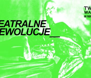 Teatralne Rewolucje - warsztaty interdyscyplinarne online