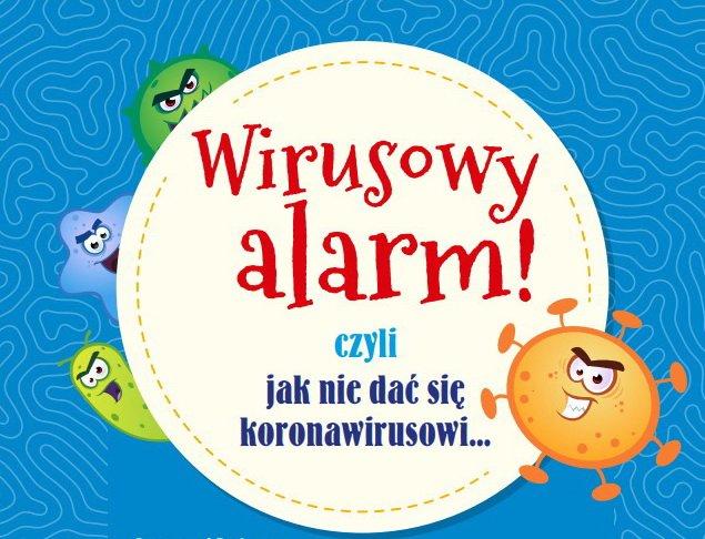 Wirusowy alarm bajki dla dzieci o wirusach bajkoterapia podczas epidemii