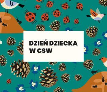 Dzień dziecka w CSW w Toruniu