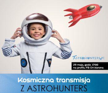 Kosmiczny Dzień Dziecka w wersji on-line z Centrum Korona