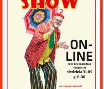 Clown Feliks Show - spektakl on-line z okazji Dnia Dziecka