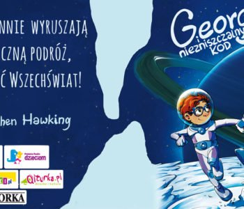 George i niezniszczalny kod. Kolejny tom bestsellerowego cyklu Lucy i Stephena Hawking