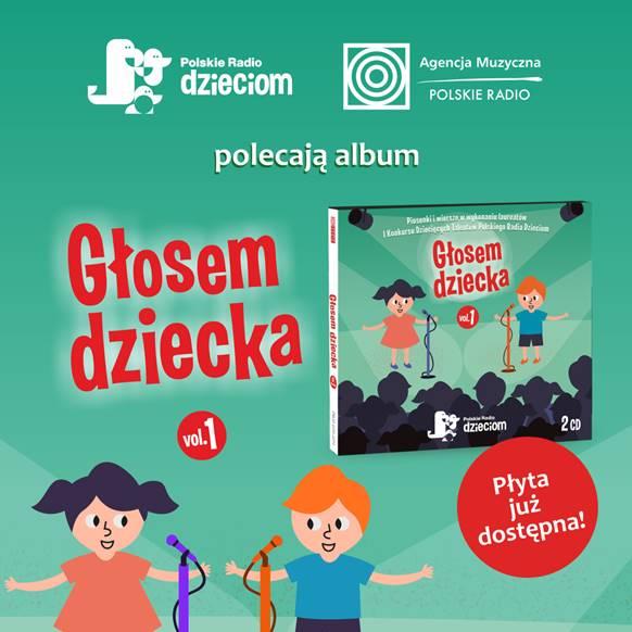 Głosem Dziecka vol. 1. Premiera płyty laureatów I Konkursu Dziecięcych Talentów Polskiego Radia Dzieciom