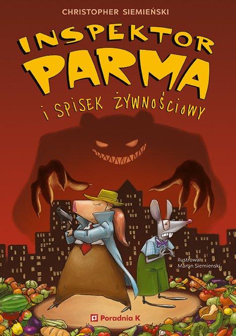 Inspektor Parma i spisek żywnościowy - powieść detektywistyczna dla dzieci w Polskim Radiu