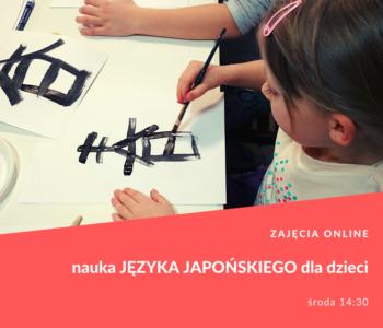 Nauka języka japońskiego dla dzieci - zapisy na lekcje ONLINE