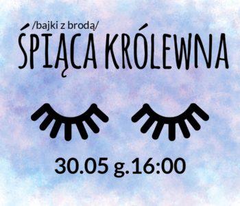 Teatr Mały online: Bajki z brodą. Śpiąca Królewna