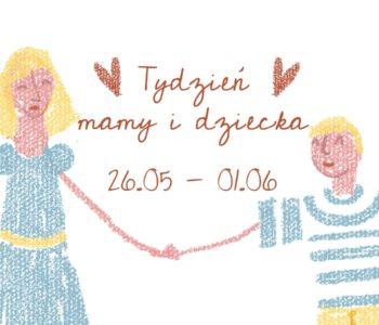 Tydzień Matki i Dziecka online w Teatrze Małym
