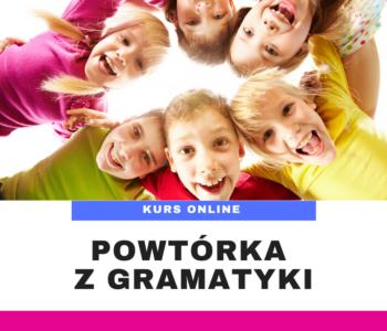 Język Angielski – Powtórka z gramatyki