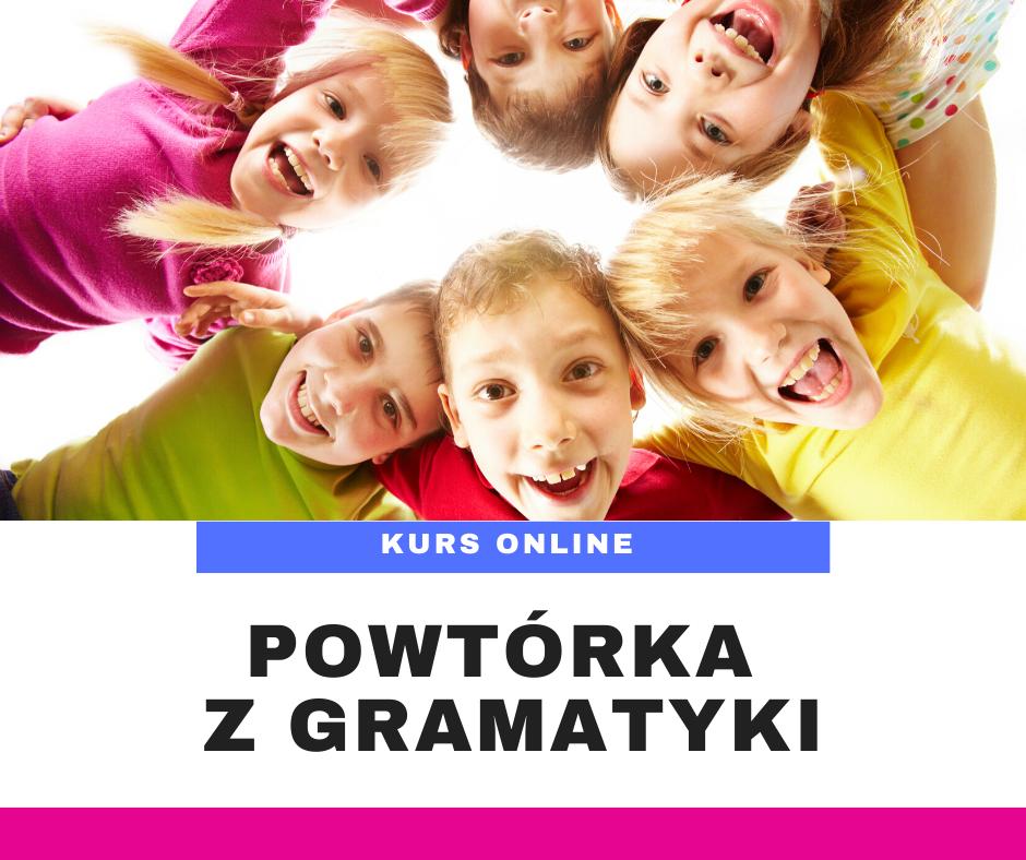 Język Angielski - Powtórka z gramatyki