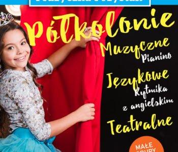 Półkolonie Muzyczno-teatralne w fundacji Muzyczna Przystań