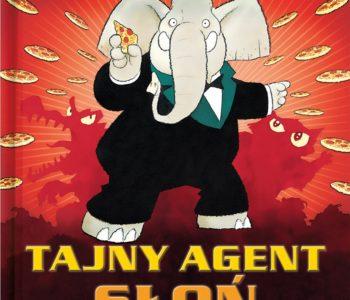 Tajny Agent Słoń - szpiegowska książka dla dzieci