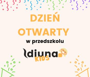 Dzień Otwarty w przedszkolu Diuna Kids już 4 lipca!