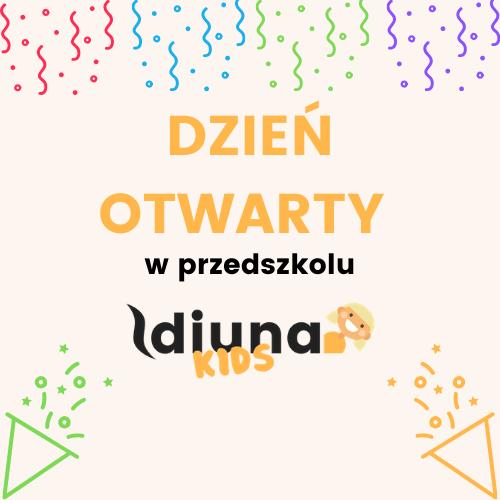 Dzień Otwarty w przedszkolu Diuna Kids