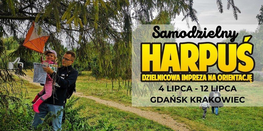 Samodzielny Harpuś - Dzielnicowa impreza na orientację: Gdańsk Krakowiec