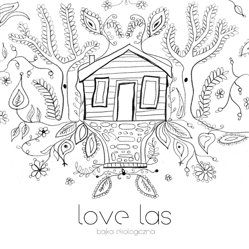 LOVE LAS. Bajka ekologiczna powraca!