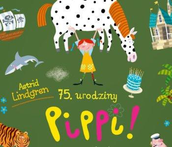 Konkurs familijny 75. Urodziny, czyli Lato z Pippi