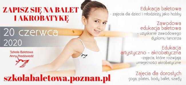 Rekrutacja w Szkole Baletowej Anny Niedźwiedź w Poznaniu 2020