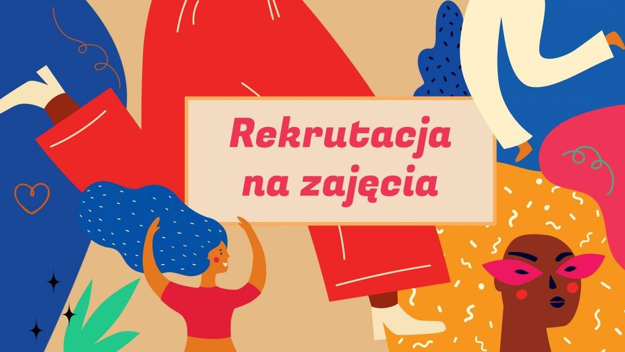 Rekrutacja na zajęcia 2020/2021 w Staromiejskim Centrum Kultury Młodzieży