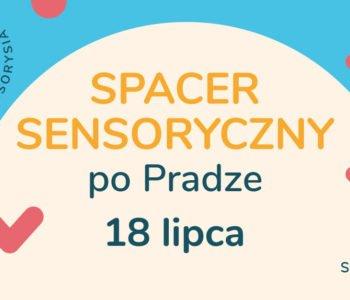 Tropem Sensorysia | Spacer Sensoryczny po Pradze – Dziki brzeg Wisły