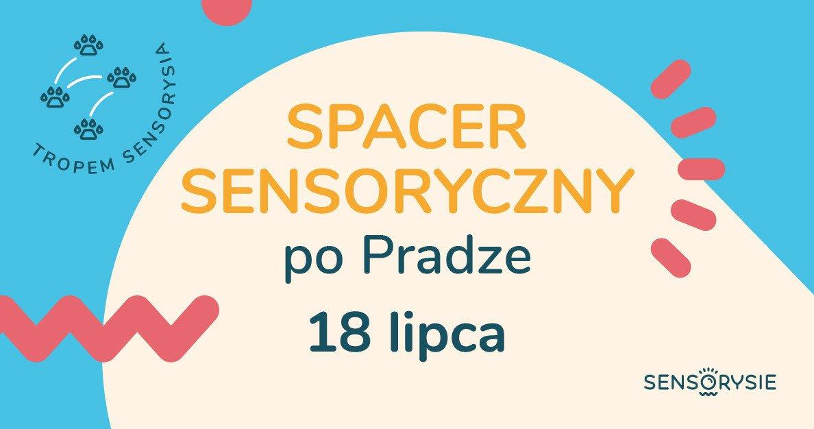Tropem Sensorysia | Spacer Sensoryczny po Pradze - Dziki brzeg Wisły