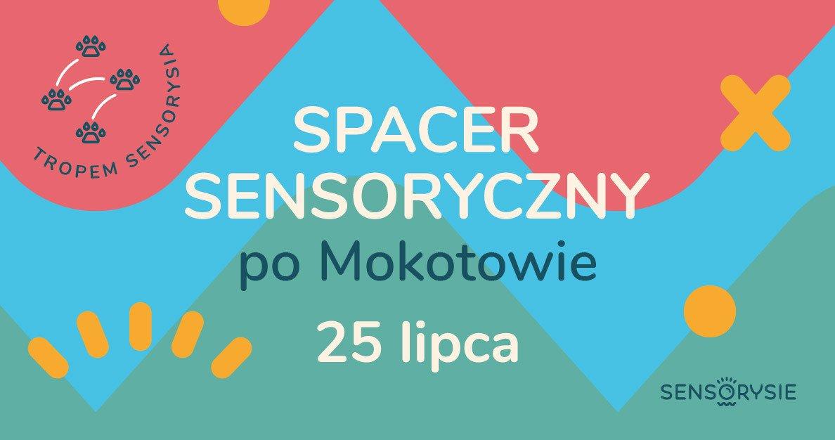 Tropem Sensorysia   Spacer Sensoryczny po Mokotowie