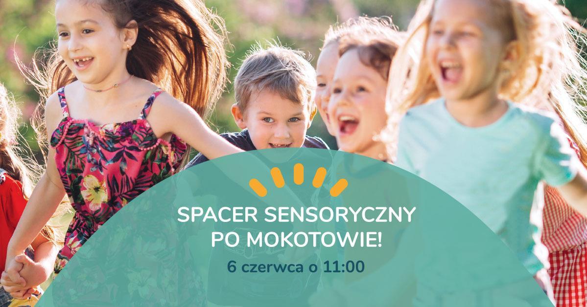 Tropem Sensorysia vol.1 Spacer Sensoryczny po Mokotowie!