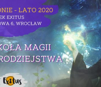 Szkoła Magii i Czarodziejstwa – magiczne półkolonie Exitus 2020
