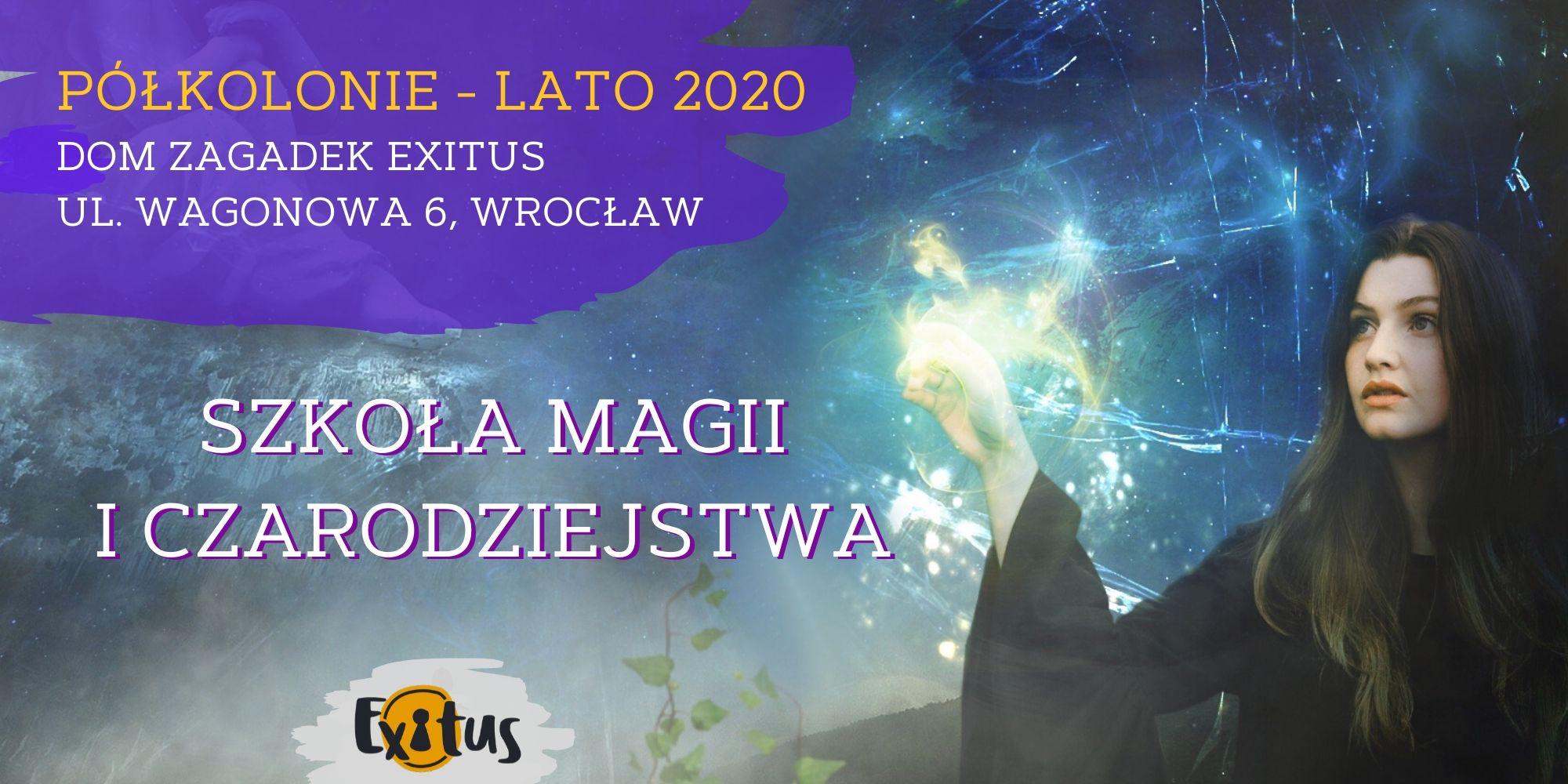 Szkoła Magii i Czarodziejstwa - magiczne półkolonie Exitus 2020