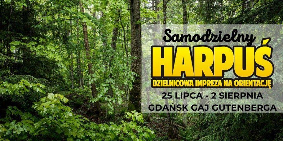 Samodzielny Harpuś - Dzielnicowa impreza na orientację: Gdańsk Gaj Gutenberga