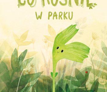 Co rośnie w parku i sadzie – seria przyrodnicza
