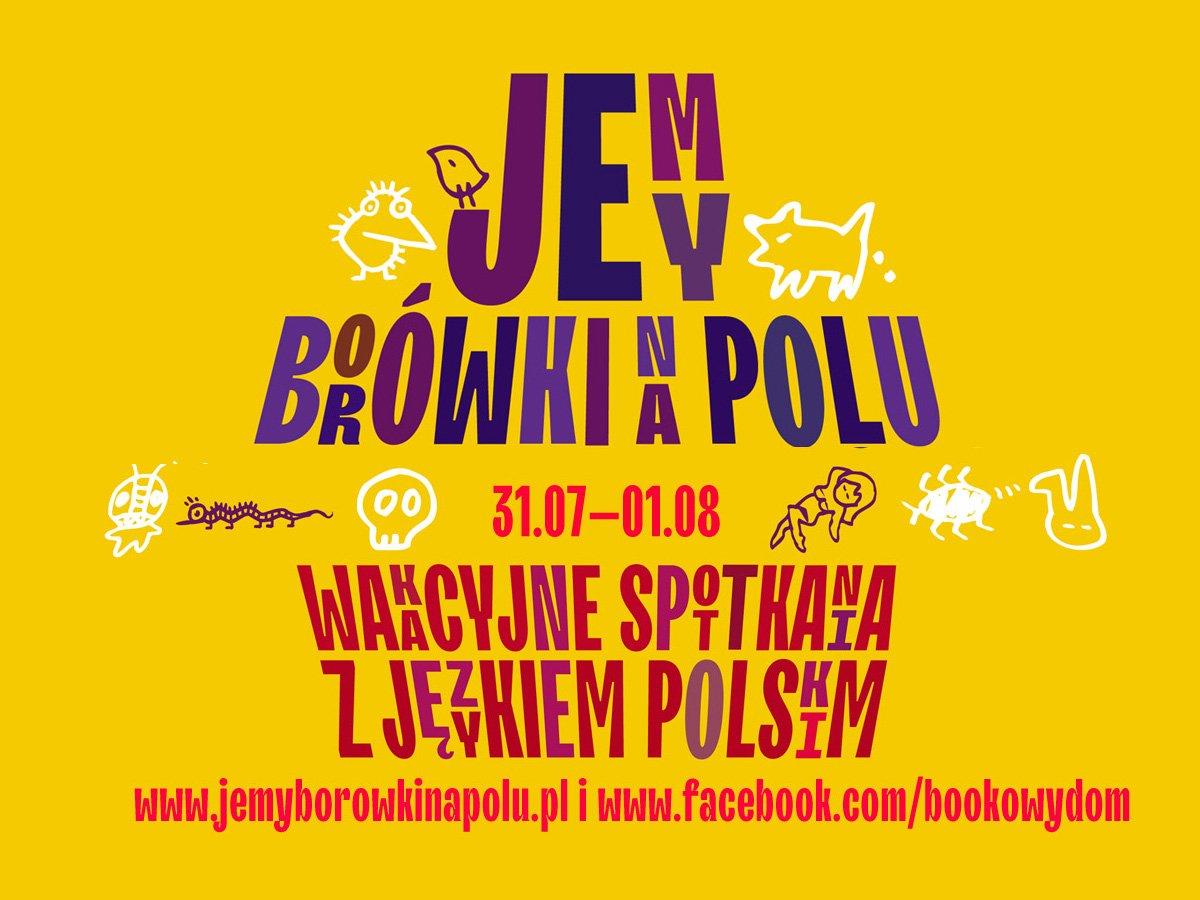 Jemy borówki na polu… czyli wakacyjne spotkania z językiem polskim