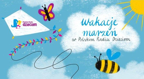 Plebiscyt Wakacje marzeń w Polskim Radiu Dzieciom