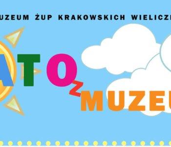 Lato z Muzeum w Wieliczce