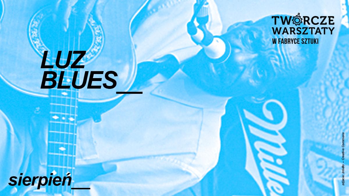 Luz blues - warsztaty uważności