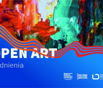 Open Art. Udogodnienia. Bezpłatne warsztaty i wizyty w najlepszych wrocławskich centrach kultury!