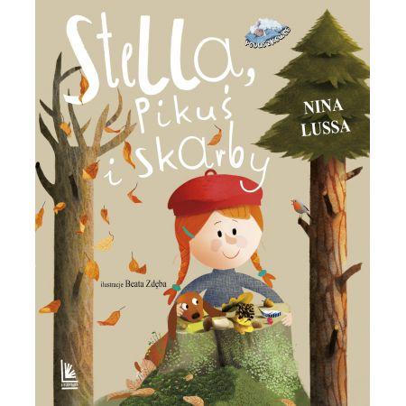 Stella, Pikuś i skarby opinie o książce recenzja książek dla dzieci książki o ochronie środowiska