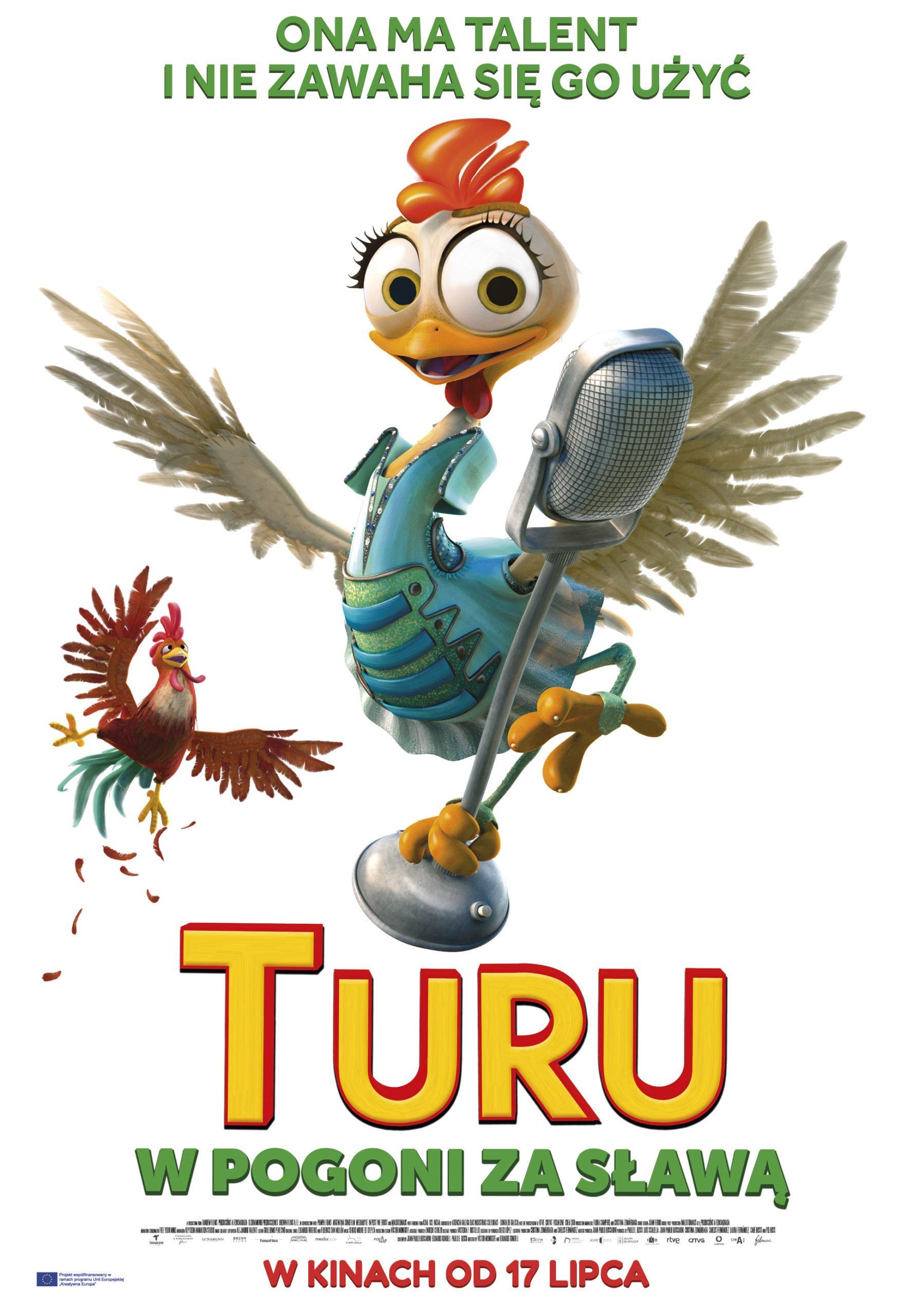 Ta kura pokaże wam pazura! Turu. W Pogoni za sławą w kinach od 17. lipca