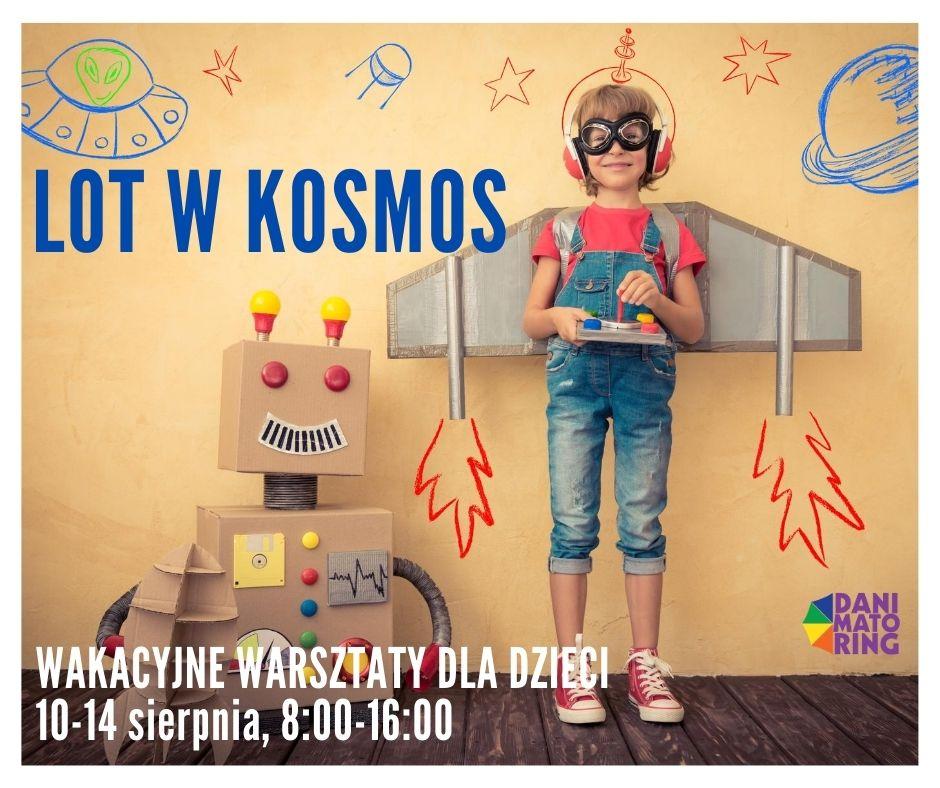 Lot w kosmos - wakacyjne warsztaty dla dzieci