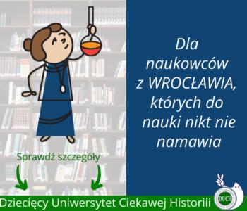 Trwają zapisy na Dziecięcy Uniwersytet Ciekawej Histrorii