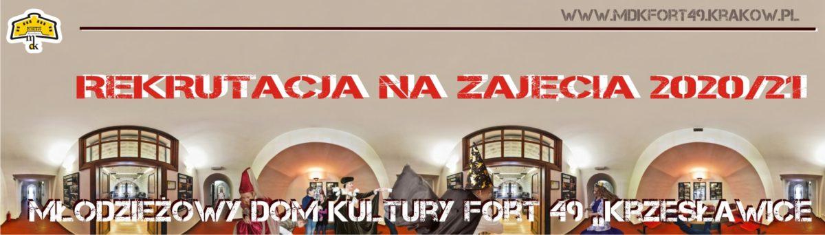 Rekrutacja na zajęcia w Młodzieżowym Domu Kultury Fort 49 Krzesławice