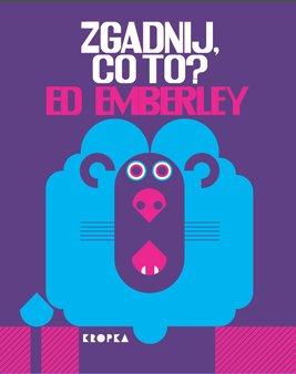 Zgadnij kto to książka dla dzieci opinie recenzja Ed Emberley