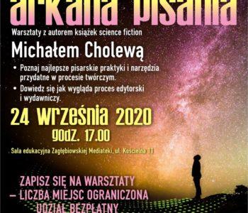 Arkana pisania – warsztaty literackie z Michałem Cholewą. Sosnowiec