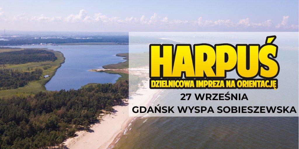 Harpuś - z mapą na Wyspę Sobieszewską!