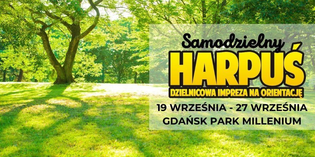 Samodzielny Harpuś - Dzielnicowa impreza na orientację: Gdańsk Park Millenium