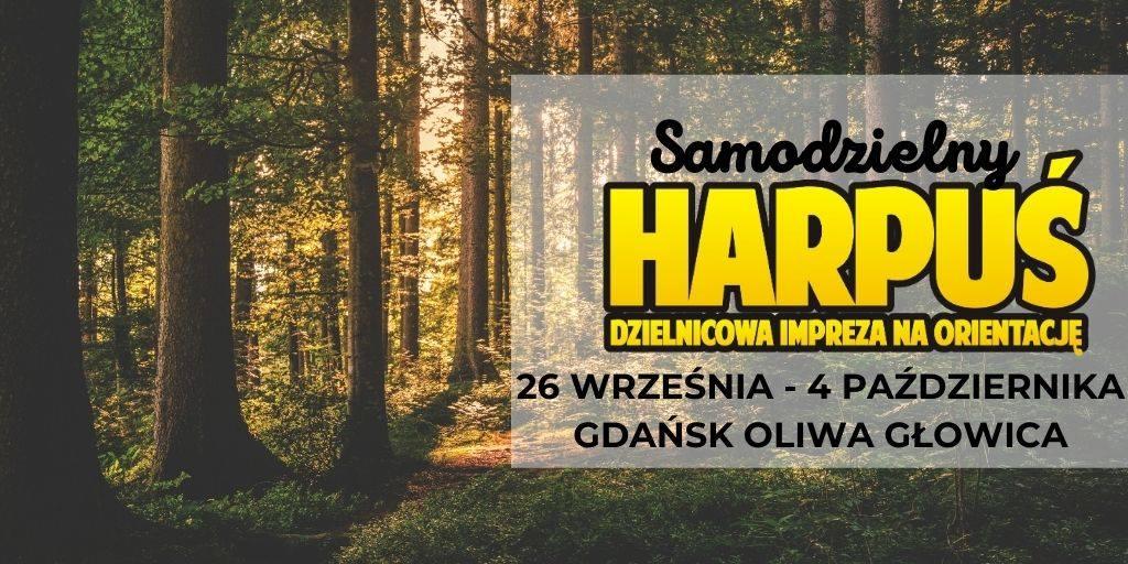 Samodzielny Harpuś - Dzielnicowa impreza na orientację: Gdańsk Oliwa